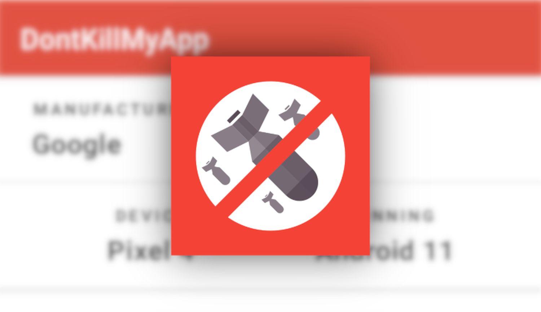 android dontkillmyapp