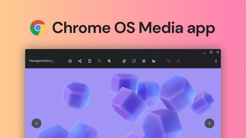 chrome os media app