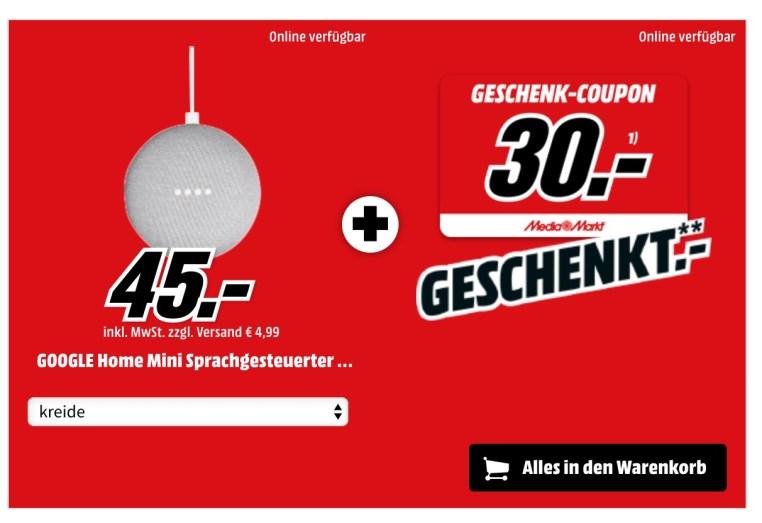 aktion bei media markt google home mini f r 15 euro 45 euro 30 euro geschenk gutschein dazu. Black Bedroom Furniture Sets. Home Design Ideas